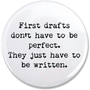 first-drafts-dont-have-to-be-perfect